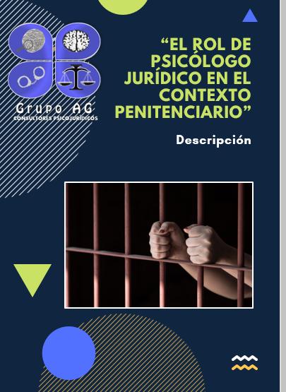 EL ROL DE PSICÓLOGO JURÍDICO EN EL CONTEXTO PENITENCIARIO